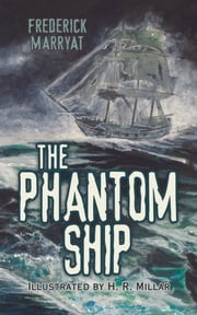 The Phantom Ship ebook by Frederick Marryat,H. R. Millar