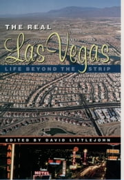 The Real Las Vegas: Life Beyond the Strip ebook by David Littlejohn,Eric Gran