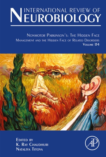 Nonmotor Parkinson's: The Hidden Face - Management and the Hidden Face of Related Disorders ebook by K Ray Chaudhuri,Nataliya Titova