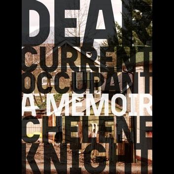 Dear Current Occupant audiobook by Chelene Knight
