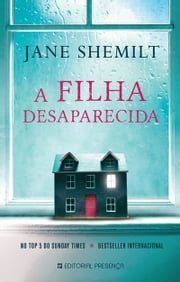 A Filha Desaparecida ebook by Jane Shemilt