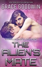 The Alien's Mate ebook by Grace Goodwin