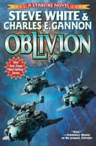 Oblivion ebook by Steve White, Charles E. Gannon