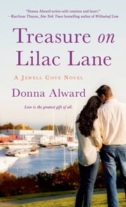 Treasure on Lilac Lane - A Jewell Cove Novel ebook by Donna Alward
