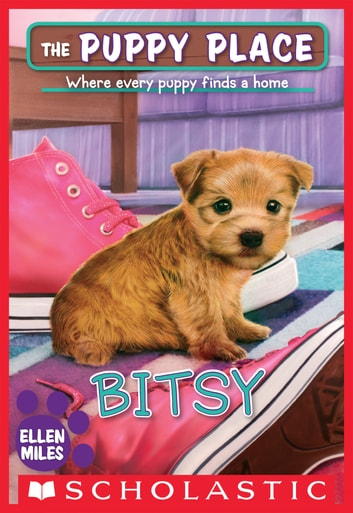 Bitsy (The Puppy Place #48) eBook by Ellen Miles