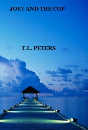 Joey and the Cop ebook by T.L. Peters