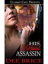 His Virtual Assassin ebook by Dee Brice
