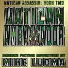Vatican Ambassador audiobook by