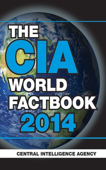 The CIA World Factbook 2014 ebook by Central Intelligence Agency
