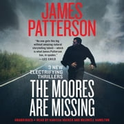 The Moores Are Missing audiobook by James Patterson