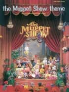 Muppet Show Theme Sheet Music ebook by Sam Pottle