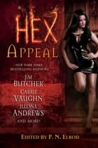 Hex Appeal ebook by P. N. Elrod