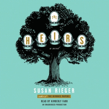 The Heirs - A Novel audiobook by Susan Rieger