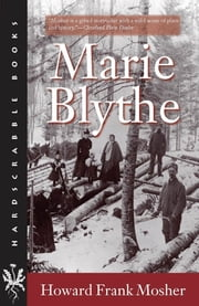 Marie Blythe ebook by Howard Frank Mosher
