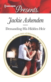 Demanding His Hidden Heir ebook by Jackie Ashenden