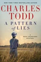 A Pattern of Lies ebook by Charles Todd