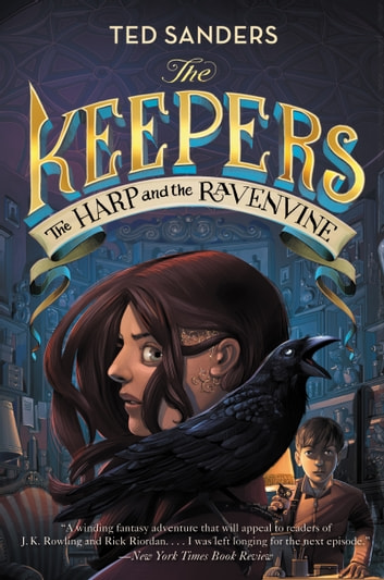 The Keepers #2: The Harp and the Ravenvine ebook by Ted Sanders