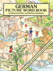 German Picture Word Book ebook by Hayward Cirker,Barbara Steadman