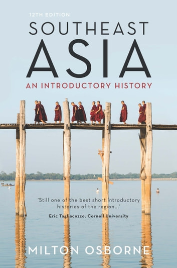 Southeast Asia - An introductory history ebook by Milton Osborne