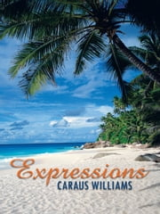 EXPRESSIONS ebook by CARAUS WILLIAMS