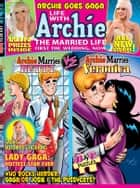 Life With Archie #9 ebook by SCRIPT: Paul Kupperberg, J. Torres ART: Norm Breyfogle, Rick Burchett,...