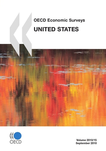 OECD Economic Surveys: United States 2010 ebook by Collective