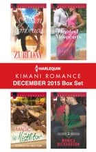 Harlequin Kimani Romance December 2015 Box Set - Silken Embrace\The Magic of Mistletoe\Heated Moments\A Yuletide Affair ebook by Zuri Day, Carolyn Hector, Phyllis Bourne,...