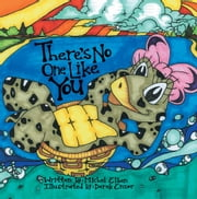 There's No One Like You - The Adventures of Madelyn the Terrapin ebook by Michel Elben