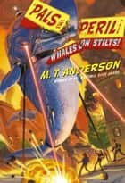 Whales on Stilts! ebook by M.T. Anderson,Kurt Cyrus