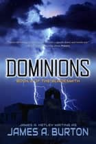 Dominions ebook by James A. Hetley, James A. Burton