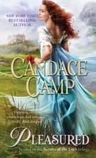 Pleasured ebook by Candace Camp