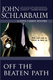 Off the Beaten Path ebook by John Schlarbaum