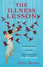 The Illness Lesson ebook by Clare Beams
