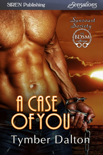 A Case of You ebook by Tymber Dalton