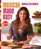 Mexican Made Easy ebook by Marcela Valladolid