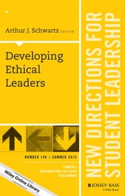 Developing Ethical Leaders - New Directions for Student Leadership, Number 146 ebook by Arthur J. Schwartz