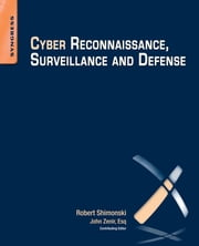 Cyber Reconnaissance, Surveillance and Defense ebook by Robert Shimonski