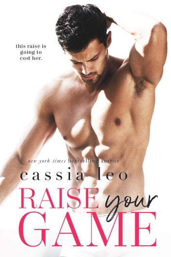 Raise Your Game - A Feel-Good Stand-Alone Romance 電子書 by Cassia Leo