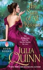 The Sum of All Kisses eBook by Julia Quinn