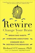 Rewire ebook by Richard O'Connor