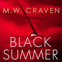 Black Summer オーディオブック by M. W. Craven, John Banks
