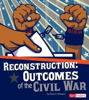 Reconstruction - Outcomes of the Civil War ebook by Susan Sara Wittman