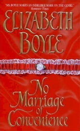 No Marriage of Convenience ebook by Elizabeth Boyle