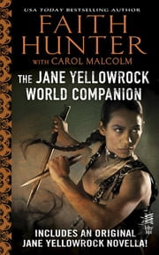 Jane Yellowrock World Companion - (InterMix) ebook by Faith Hunter