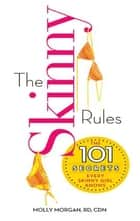 The Skinny Rules ebook by Molly Morgan