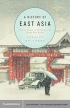 A History of East Asia ebook by Charles Holcombe