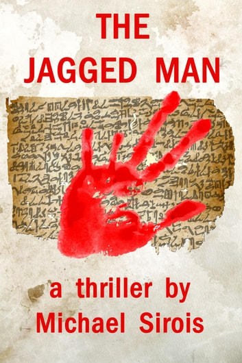 The Jagged Man ebook by Michael Sirois
