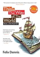 This Is The Way of The World - Real Life Poetry ebook by