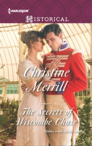 The Secrets of Wiscombe Chase ebook by Christine Merrill