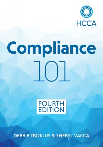 Compliance 101 fourth edition ebook by debbie troklus compliance 101 fourth edition ebook by debbie troklussheryl vacca fandeluxe Image collections